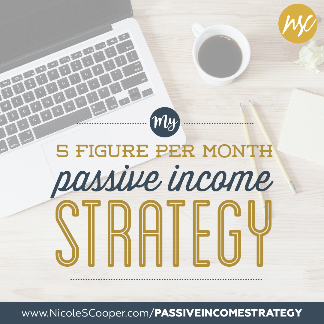 nicole s cooper passive income strategy blogging