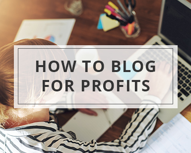 how-to-blog-for-profits