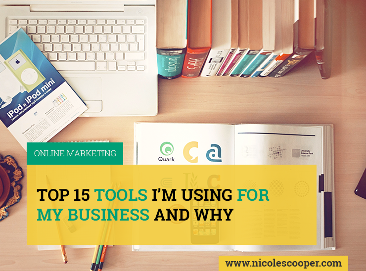 top-15-tools-im-using-for-business-and-why