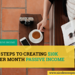 5-steps-to-creating-$10K-per-month-passive-income